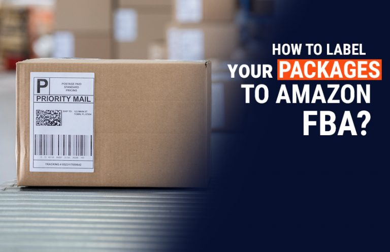 How to Label your packages to Amazon FBA?