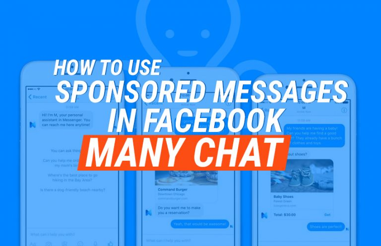 HOW TO USE SPONSORED MESSAGES IN FACEBOOK MANY CHAT