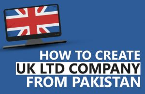 HOW TO CREATE UK LTD COMPANY FROM PAKISTAN
